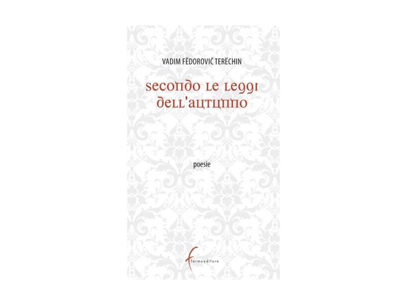 Secondo Le Leggi Dellautunno Fermo Editore